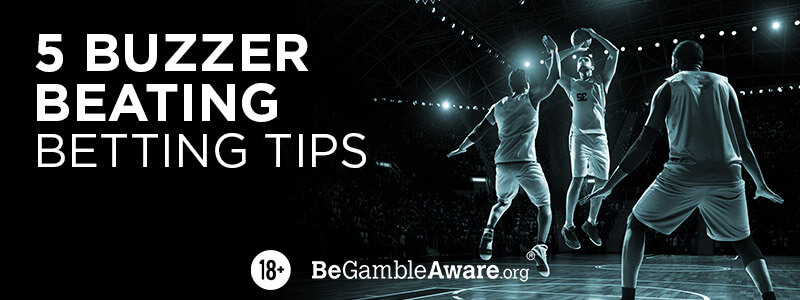 5 Buzzer Beating Betting Tips