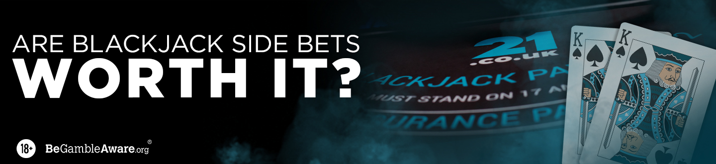 Are Blackjack Side Bets Worth It?