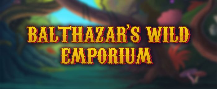 balthazars wild emporium casino game
