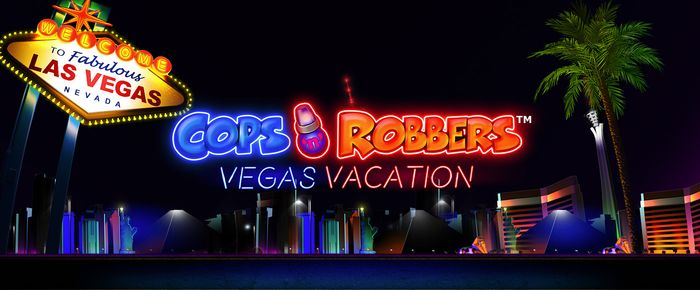 Cops n Robbers Vegas Vacation