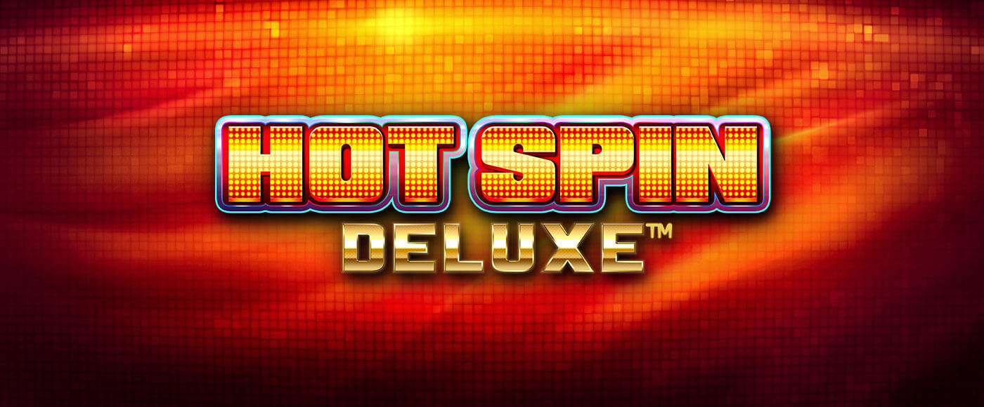 hot spin deluxe online slot