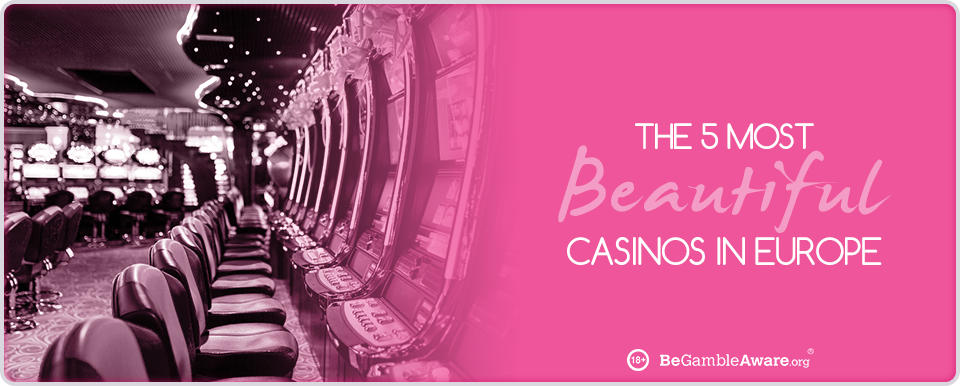 Beautiful Casinos