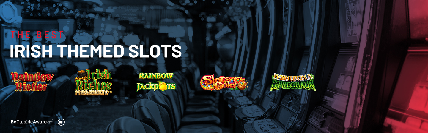The Best Irish Themed Slots