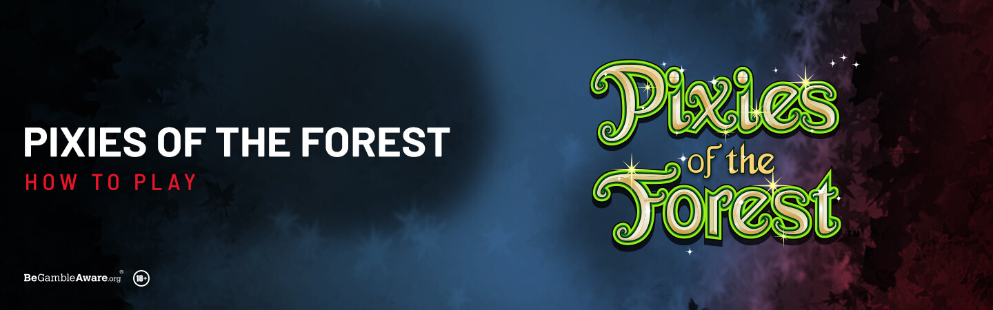 How To Play Pixies of the Forest