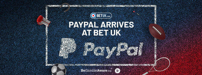 PayPal Arrives at Bet UK