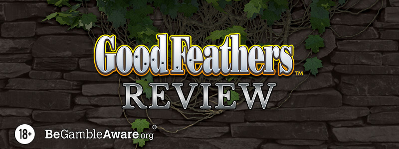Good Feathers Slot Review