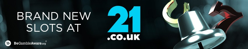 New Slots at 21.co.uk