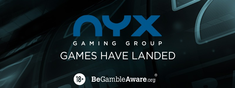 NYX Gaming Group Have Landed