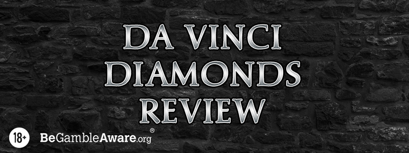 Da Vinci Diamonds Review