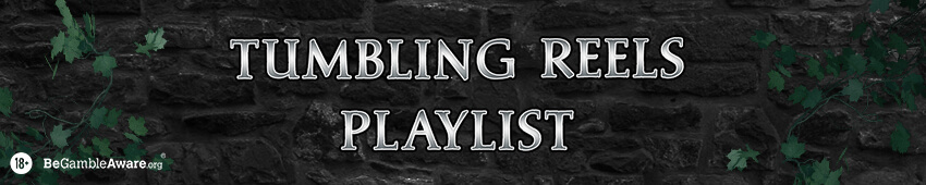 Tumbling Reels Playlist