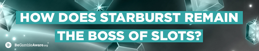 Starbust - The Boss of Slots