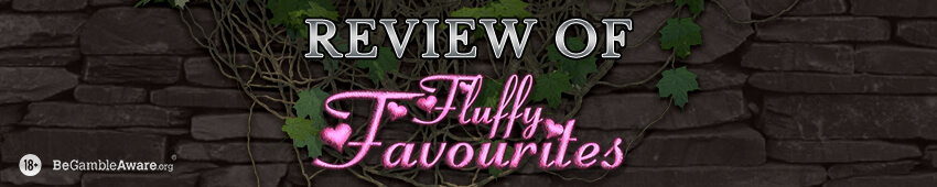 Fluffy Favourites Slot Review