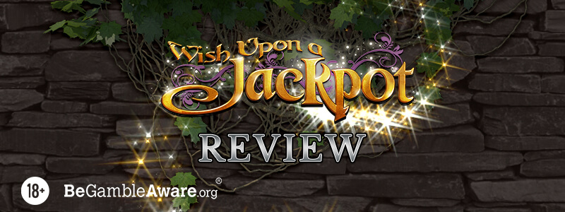 Wish Upon a Jackpot Slot Review