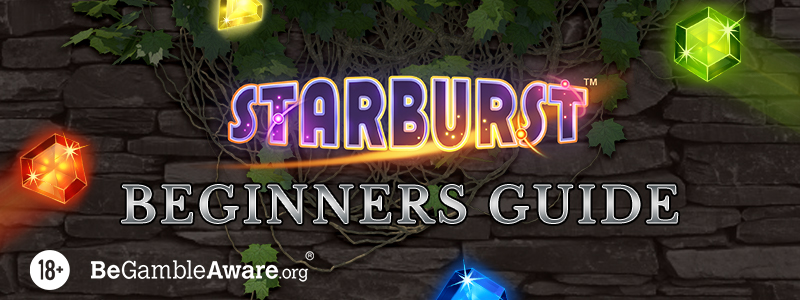 Beginners' Guide to Starburst Slot