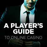 A Players Guide to Online Casino