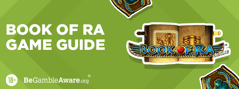 Guide To Book of Ra Deluxe