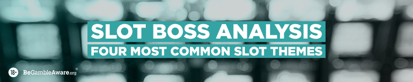 Slot Boss Analysis - four most common slot themes