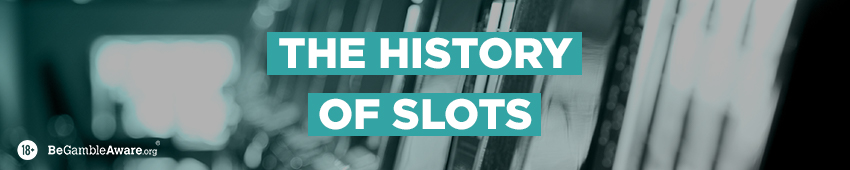 The History of Slots