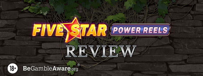 Five Star Power Reels Review