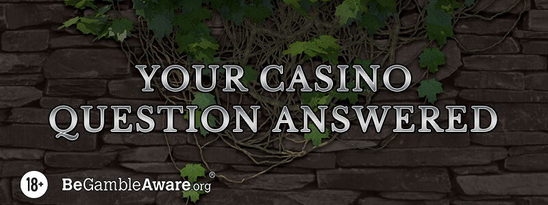 Your Online Casino Questions Answered