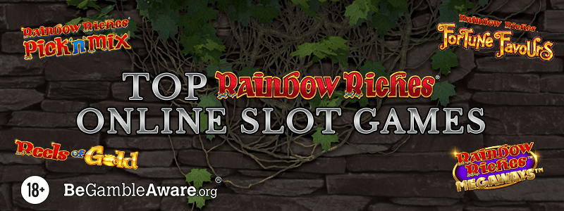 Top Rainbow Riches Online Slot Games