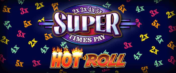 Hot Roll Super Times Pay