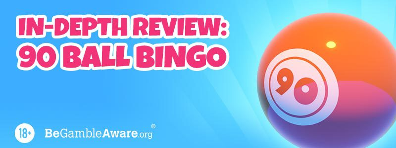90 Ball Bingo In Depth Guide