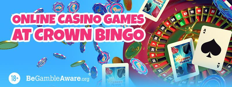 Online Casino Games at Crown Bingo