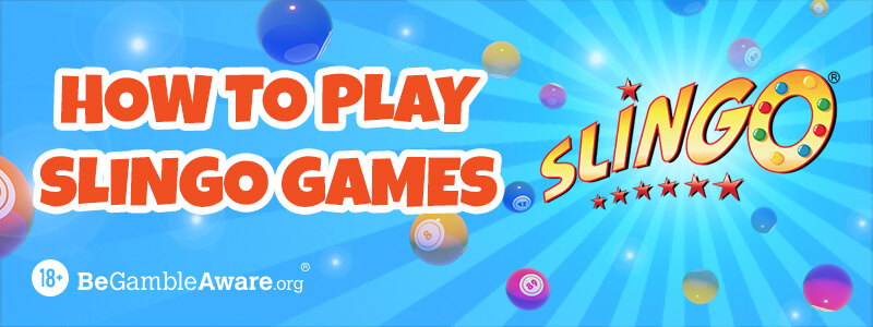 How to Play Slingo Games