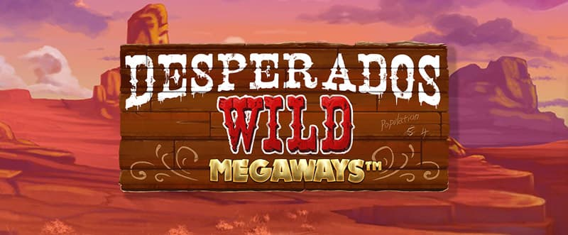 desperados wild megaways casino game'