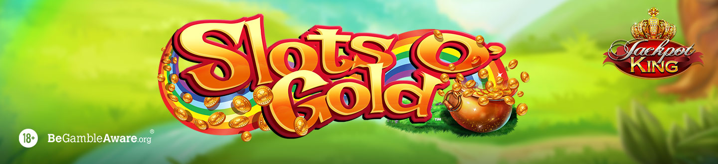 Slots O' Gold Jackpot King Slot at Bet UK