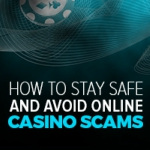Avoiding Scams at Online Casinos