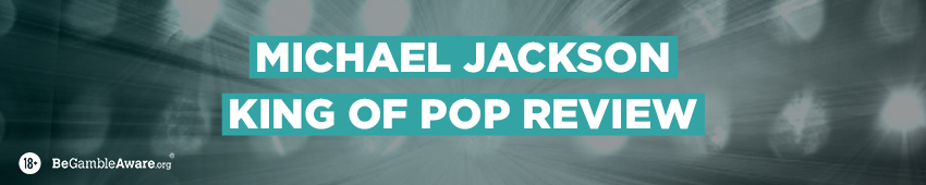 Michael Jackson - King of Pop - Slot Review