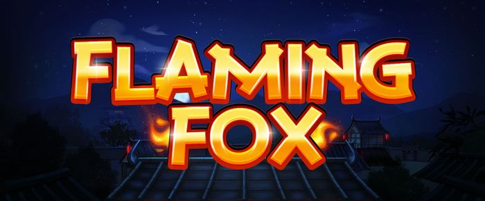 Flaming Fox slot uk