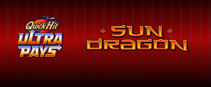 Quick Hit Ultra pays Sun Dragon online slots UK