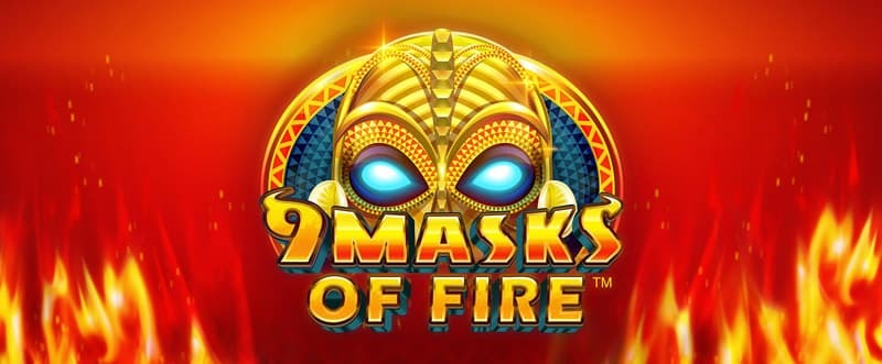 9 masks of fire casino game'
