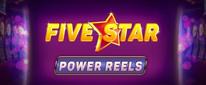 Five Star Power Reels online slots UK