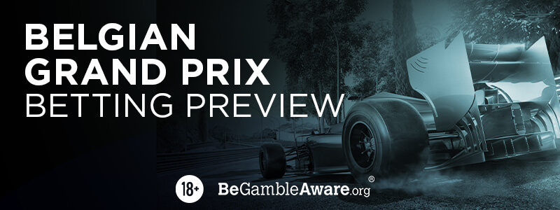 Belgian Grand Prix - Betting Preview