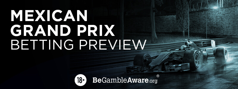 Mexican Grand Prix - Betting Preview