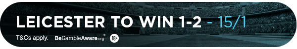 **MG's bet: Leicester to Win 2-1 - 15/1**