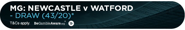 **MG's bet: Newcastle Vs Watford - DRAW (43/20)**