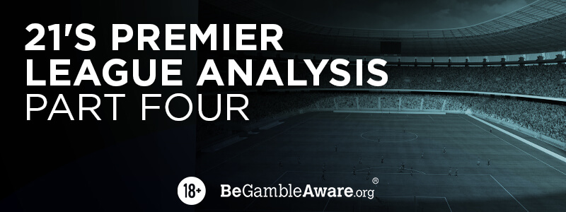 Football Betting Tips - Premier League Analysis - Part Four