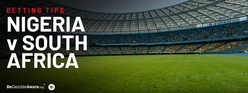 Nigeria v South Africa AFCON Betting Tips