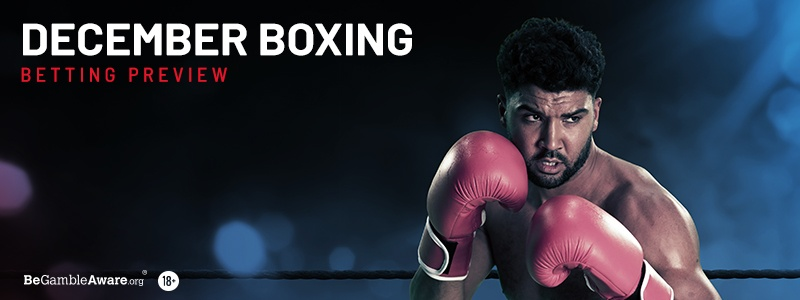 December Boxing Betting Tips