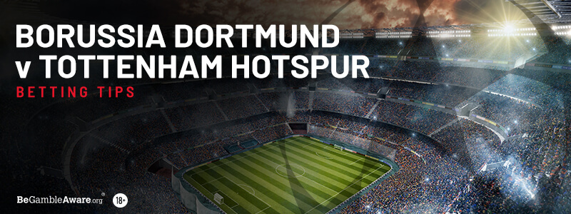 Dortmund v Tottenham Betting Preview