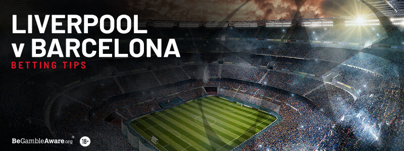 Liverpool v Barcelona Betting Tips