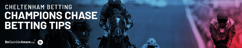 Cheltenham Champion Chase Betting Tips