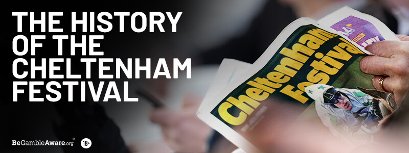 History of the Cheltenham Festival
