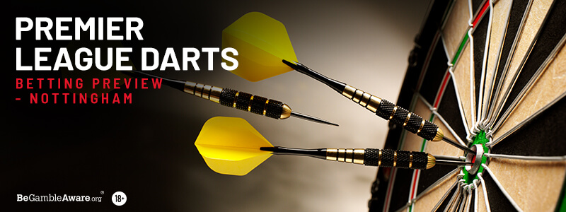 Premier League Darts Betting Tips & Preview: Night 6 - Nottingham