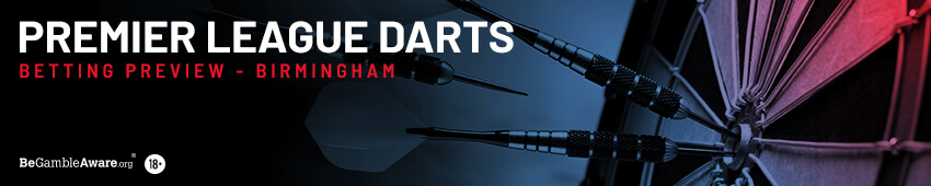 Premier League Darts Betting Tips Night 13 - Birmingham